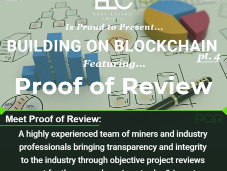Building on Blockchain pt. 4 ft. Proof of Review