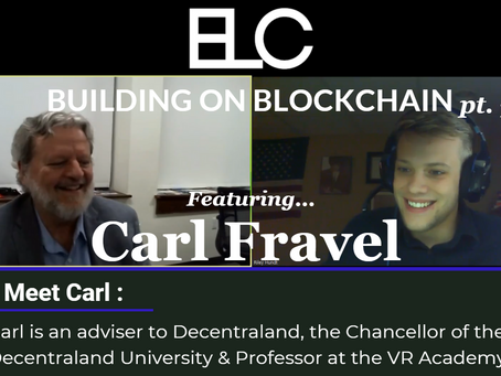 Building on Blockchain pt. 7 ft. Carl Fravel