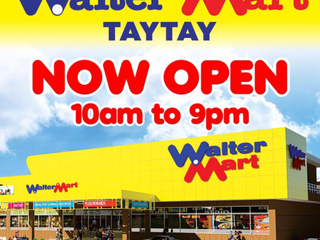 23rd Walter Mart Mall is now open! Hurry! Visit Walter Mart Taytay