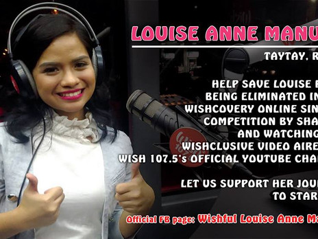 Please support Louise Anne Manuel (our very own talent from Taytay, Rizal)