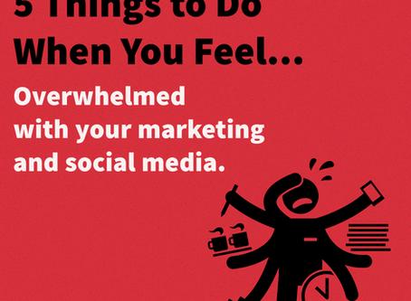 Overwhelmed with Social Media Marketing!?