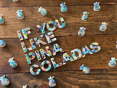IF YOU LIKE PINA COLADAS