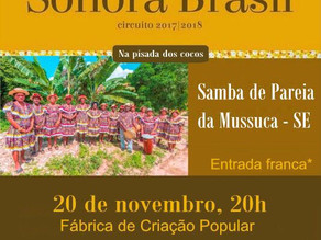 Fábrica de Criação Popular recebe Sonora Brasil com Samba de Pareia hoje (20)