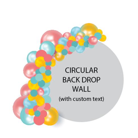 1/2 BALLOON ARCH + Circular Backdrop
