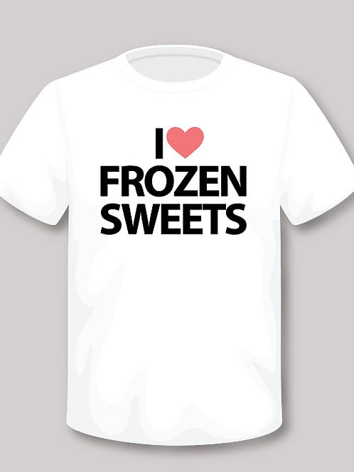 I LOVE FROZEN SWEETS T-shirt