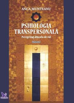 Psihologie Transpersonală Vol. I