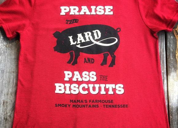 Mama's Praise the Lard T-shirt