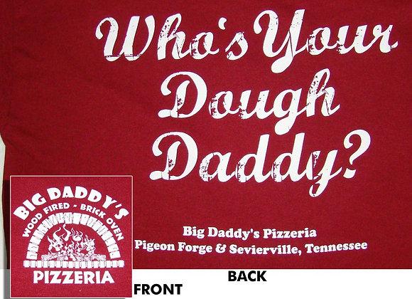 Big Daddy's Dough Daddy T-Shirt