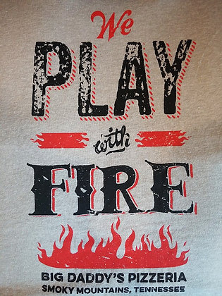 Big Daddy's Fire T-Shirt