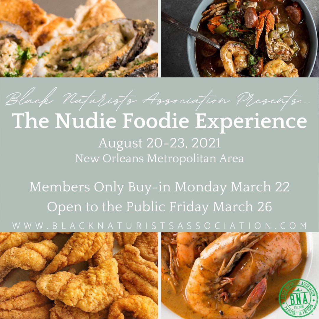 The Nudie Foodie Experience: August 20-23, 2021