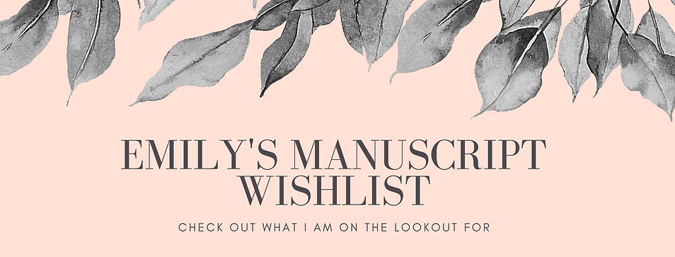 Emily's Manuscript Wishlist.png