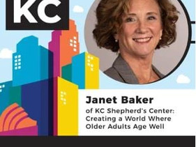 Janet Baker of KC Shepherd's Center: Creating a World Where Older Adults Age Well