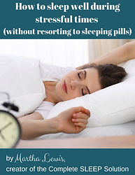 How to sleep well during stressful times