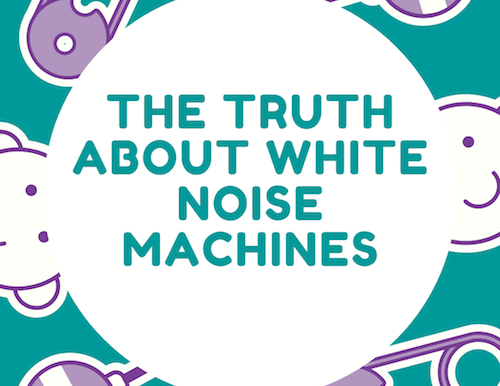 Are white noise machines good or bad for your baby?