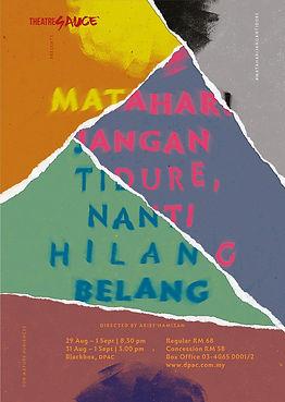 MATAHARI JANGAN TIDURE Poster (August 20