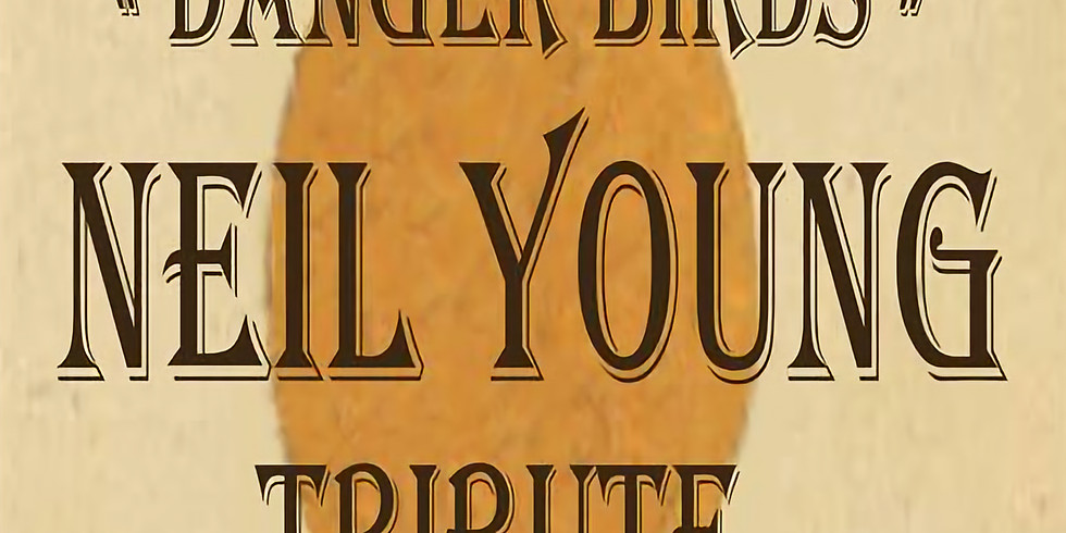 Danger Birds Tributo a Neil Young