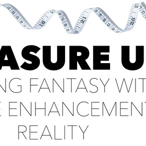 Measure Up: Beating Fantasy With Male Enhancement Reality