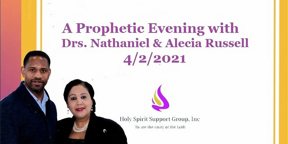 A Prophetic Evening with Drs. Nathaniel & Alecia Russell