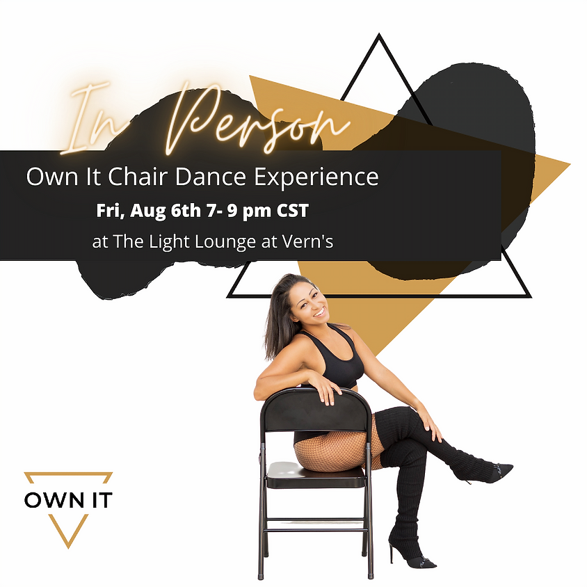 Own It Chair Dance Experience 8/6