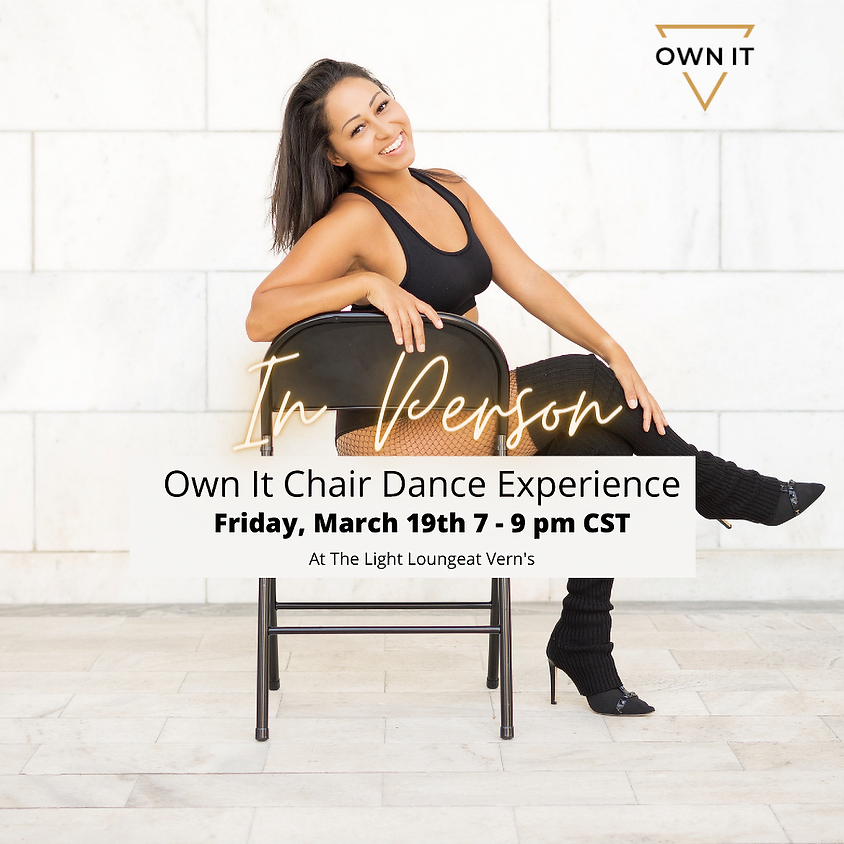 Own It Chair Dance Experience (In Person)
