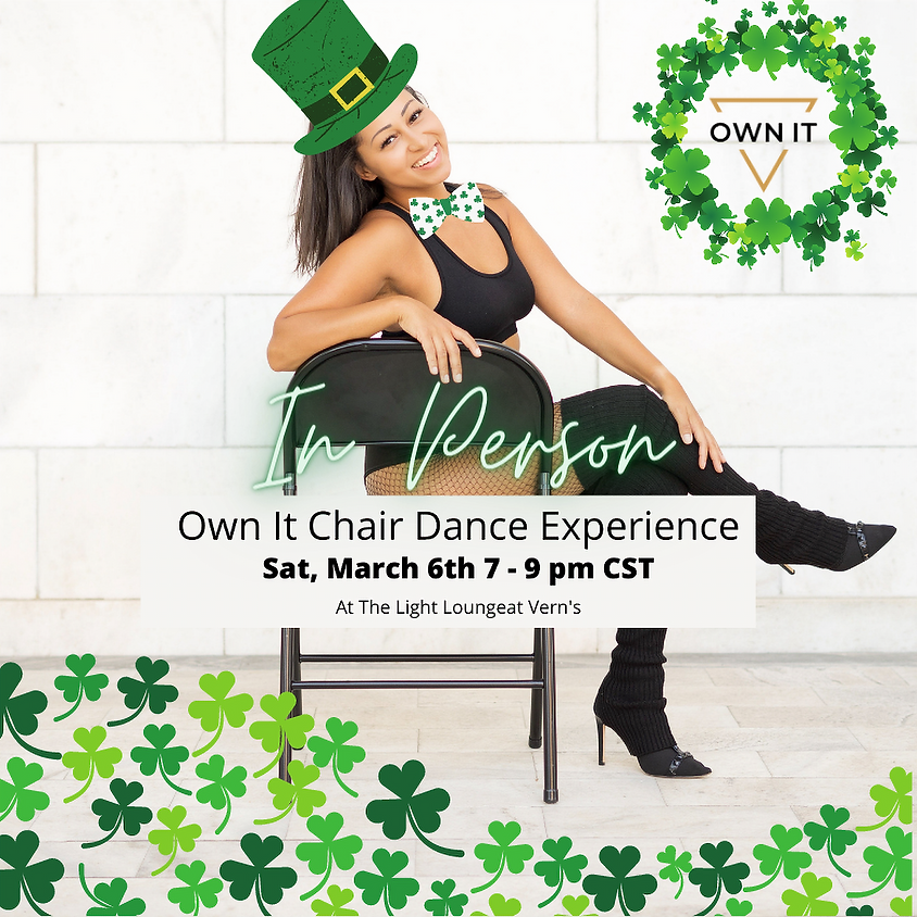 St. Patricks Day: Own It Chair Dance Experience (In Person)