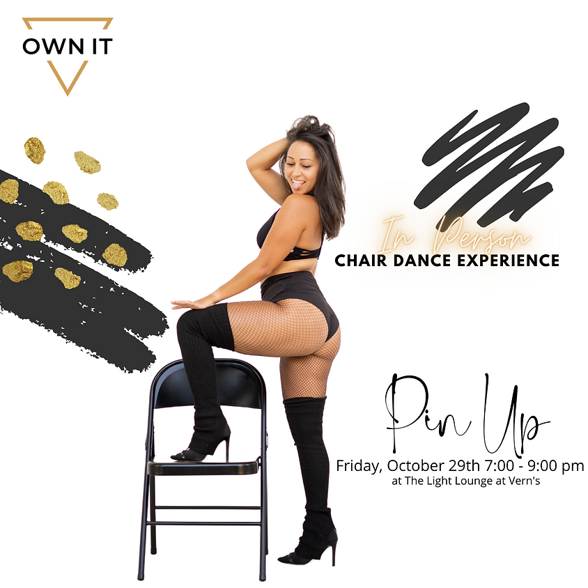 Own It Chair Dance Experience 10/29