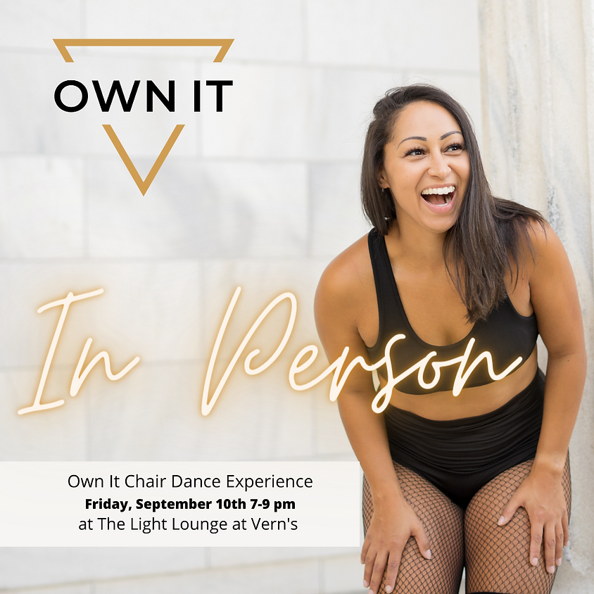Own It Chair Dance Experience 9/10