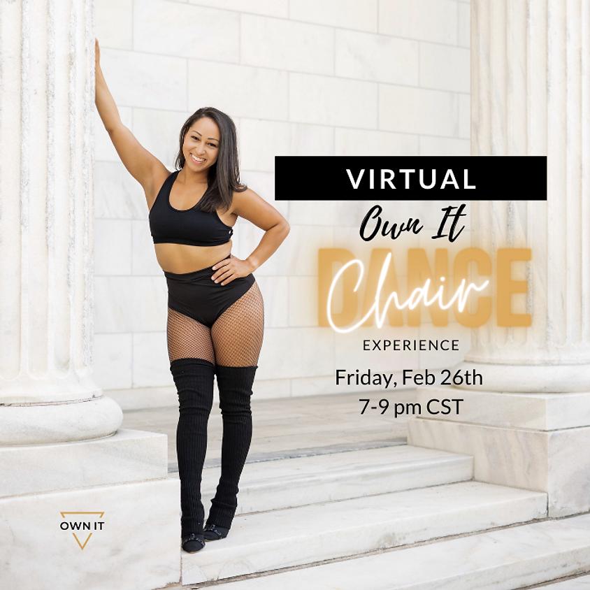 Own It VIRTUAL Chair Dance Experience 2/26