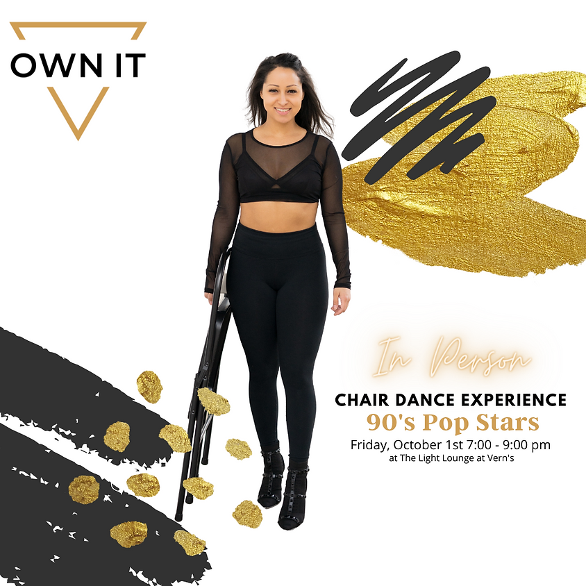 Own It Chair Dance Experience 10/1