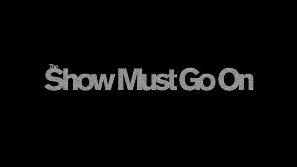 The Show Must Go On (2010)