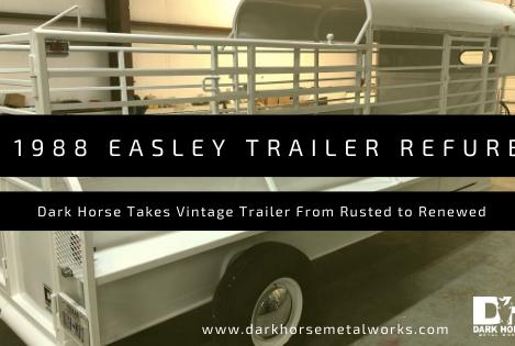 Refurbishing a Vintage 1988 Easley Horse Trailer