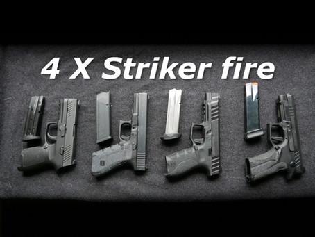 4 X Striker fire