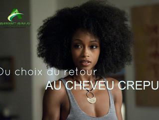 REGARD DE FEMME : Du choix du retour au cheveu crépu.