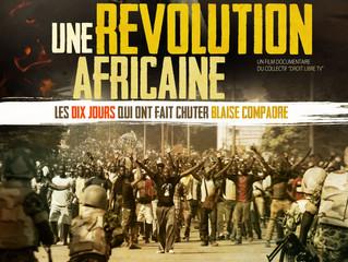"""CINEMA : """"UNE REVOLUTION AFRICAINE : LES DIX JOURS QUI ONT FAIT CHUTER BLAISE COMPAORE"""""""