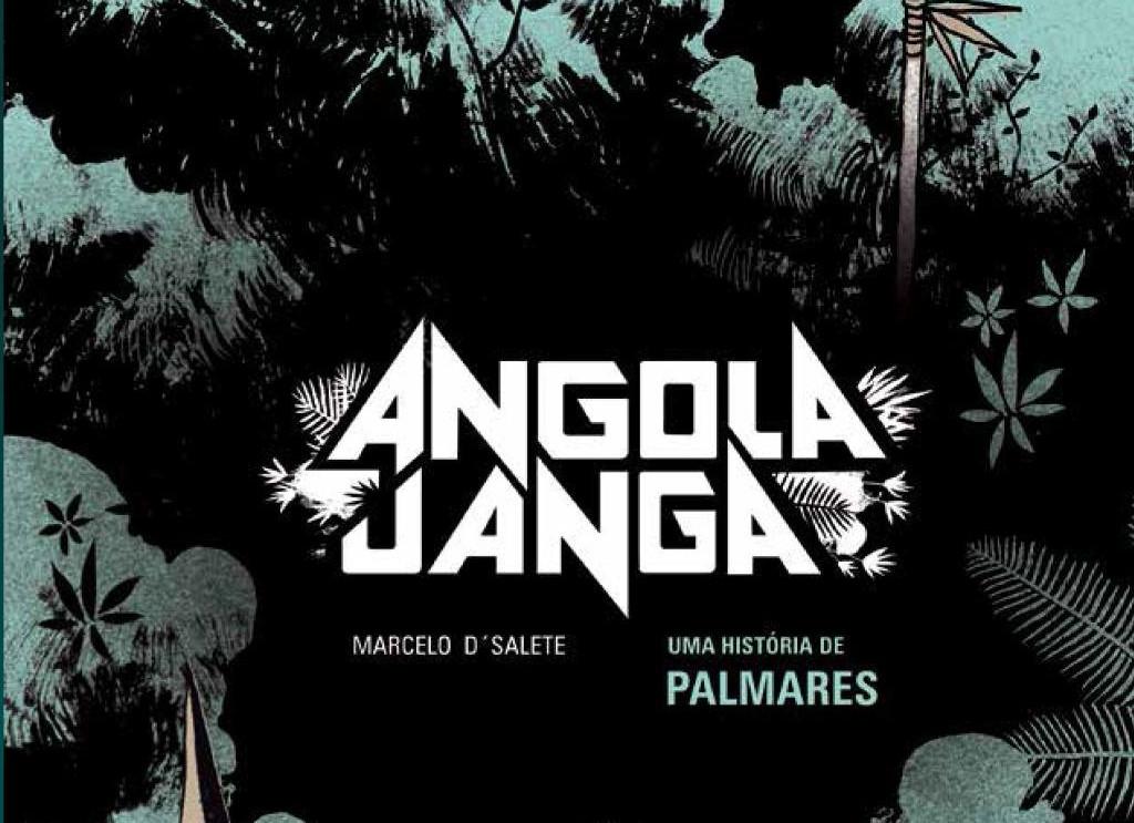 Angola Janga - Royaume africain au cœur du Brésil