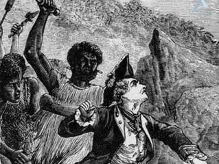 14 FÉVRIER 1779 JAMES COOK EST TUÉ PAR UN PEUPLE D'HAWAÏ QU'IL AVAIT BAFOUÉ