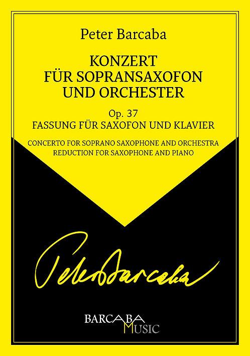 Konzert für Sopransaxofon und Orchester Op. 37 (Fassung für Saxofon und Klavier)
