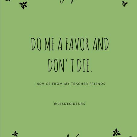 Advice From My Teacher Friends