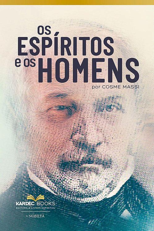 Os Espíritos e os Homens