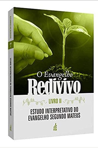 O evangelho redivivo - VOL. 2