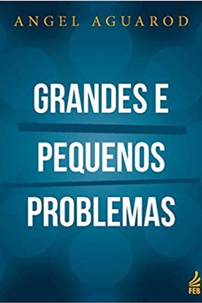 Grandes e pequenos problemas