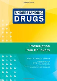 Prescription Pain Relievers (Understanding Drugs)