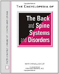 The Encyclopedia of the Back and Spine Systems and Disorders (Facts on File Library of Health and Living)