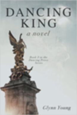 Dancing King, A Novel