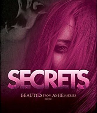 SECRETS (Beauties From Ashes)