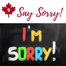 #9. Say you're Sorry!