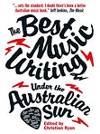 Best Music Writing Under the Australian Sun