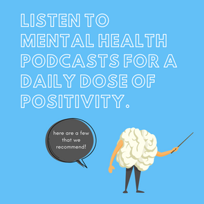 PODCASTS FOR MENTAL HEALTH