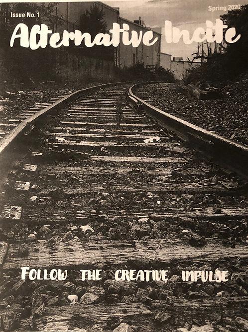 Alternative Incite   (Issue 1 - Spring 2020)