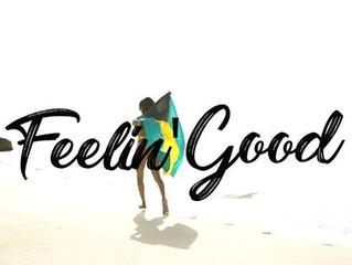 Feelin' Good Video Release